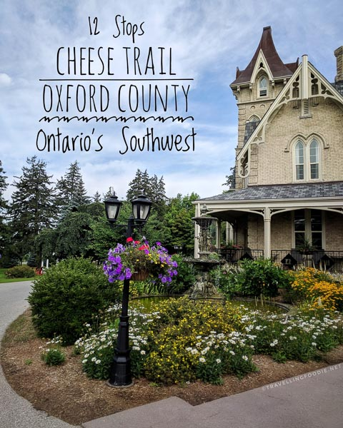 12 Stops in Oxford County Cheese Trail in Ontario's Southwest including Mountainoak Cheese, Bright Cheese & Butter, Leaping Deer Farm, Louie's Pizza and Pasta and The Elm Hurst Inn