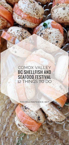 12 Things To Do during BC Shellfish and Seafood Festival 2017 in Comox Valley, British Columbia