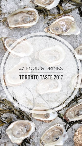 40 Food and Drinks from Toronto Taste 2017 in Corus Quay in Toronto, Ontario
