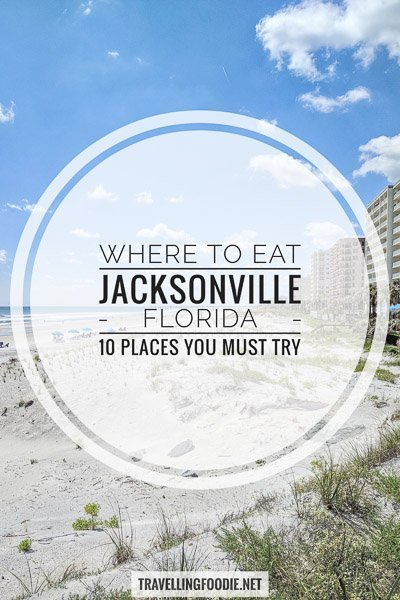 Where To Eat in Jacksonville, Florida with 10 of some of the best restaurants including Orsay, Timoti's Seafood Shack, Maple Street Biscuits, Metro Diner, Candy Apple Cafe, Bold Bean Coffee, Gilberts Hot Chicken and Town Hall.