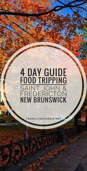 Saint John and Fredericton, New Brunswick: 4 Day Food Trip Guide with 10+ Stops including East Coast Bistro, Reversing Falls Restaurant, Port City Royal, Italian By Night, 11th Mile, and catch Urban Grill.