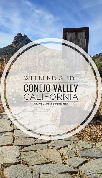 A Weekend Guide to Conejo Valley, California: Check out 7 things to do, places to eat and stay!