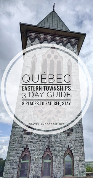 Eastern Townships, Québec: 8 Restaurants, Attractions and Accommodations