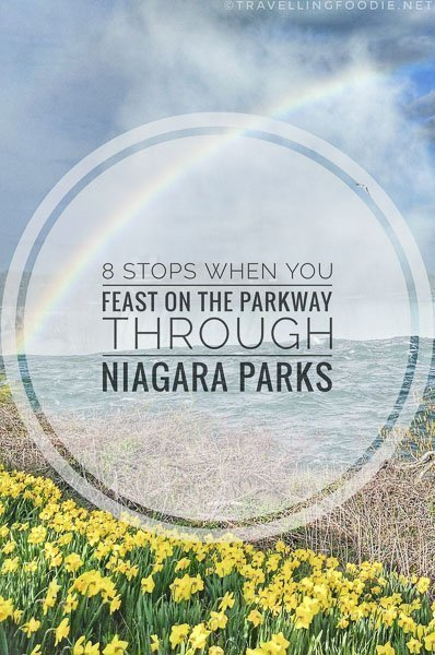 Feast On The Parkway thru Niagara Parks with restaurants: Legends on the Niagara, Queen Victoria Place, Whirlpool, Queenston Heights and Elements on the Falls