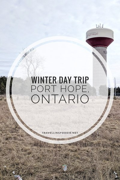 A Winter Day Itinerary in Port Hope, Ontario with 5 Things To Eat, Play, Stay!