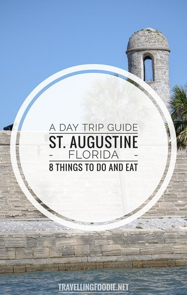 St. Augustine, Florida: A Day Trip Guide with 8 Best Things To Do and Places To Eat including St. Augustine Alligator Farm and Zoological Park, Castillo de San Marcos, Preserved Restaurant, Lighthouse and Maritime Museum, Ghost Tours, Flagler Legacy Tour, Meehan's Irish Pub and St. Augustine Eco Tour.