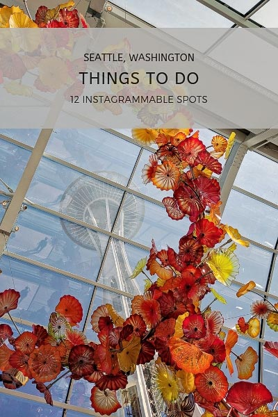 Seattle, Washington: 12 Things To Do including Space Needle, Chihuly Garden and Glass, Pike Place Market, Kerry Park and The Spheres.