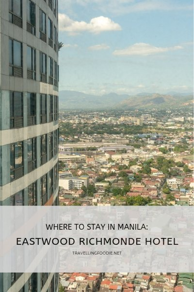 Where To Stay in Manila, Philippines: Eastwood Richmonde Hotel