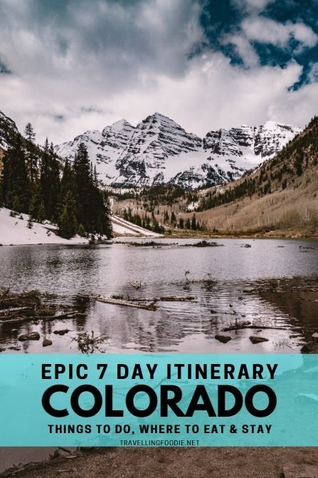 Epic Colorado 7 Day Itinerary with Things To Do, Where To Eat and Stay like Maroon Bells, Rocky Mountain National Park, Avelina Denver and Limelight Snowmass