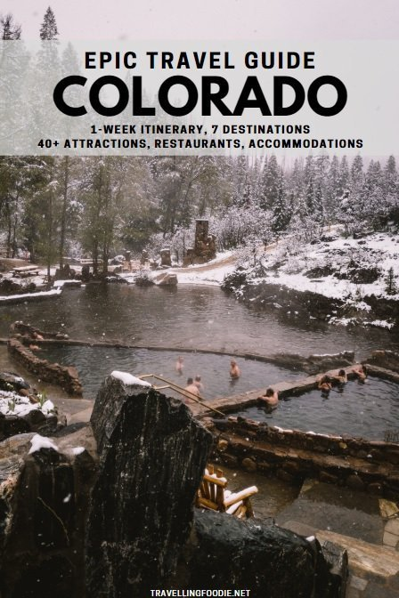 Epic Colorado Travel Guide with 1-Week Itinerary, 7 Destinations and over 40 Attractions, Restaurants and Accommodations