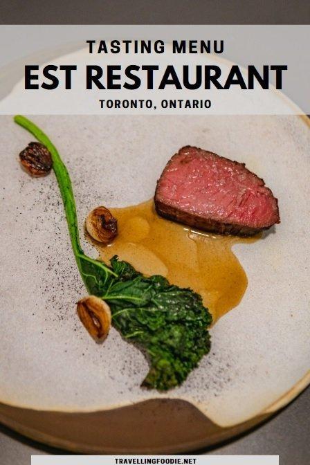 Traditional Tasting Menu at Est Restaurant in Toronto, Ontario