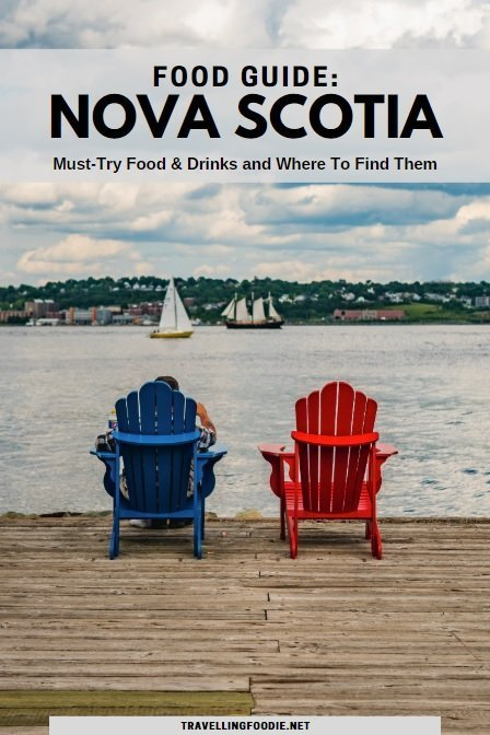 Food Guide to Nova Scotia: Must Try Food & Drinks and Where To Find Them | Travel Guide on Travelling Foodie