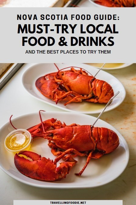 Nova Scotia Food Guide: Must-Try Local Food & Drinks and the Best Places To Try Them
