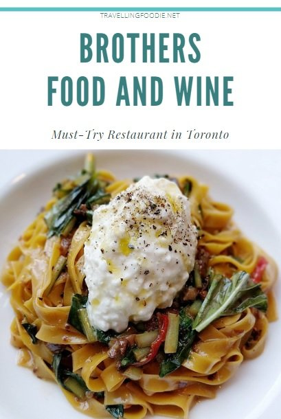 Brothers Food and Wine - Must-Try Restaurant in Toronto, Ontario