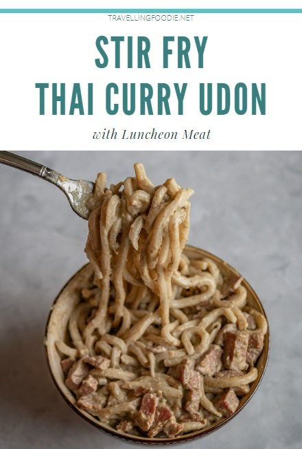 Stir Fry Thai Curry Udon with Luncheon Meat on TravellingFoodie.net