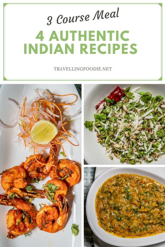 4 Authentic Indian Recipes - 3 Course Indian Meal on TravellingFoodie.net