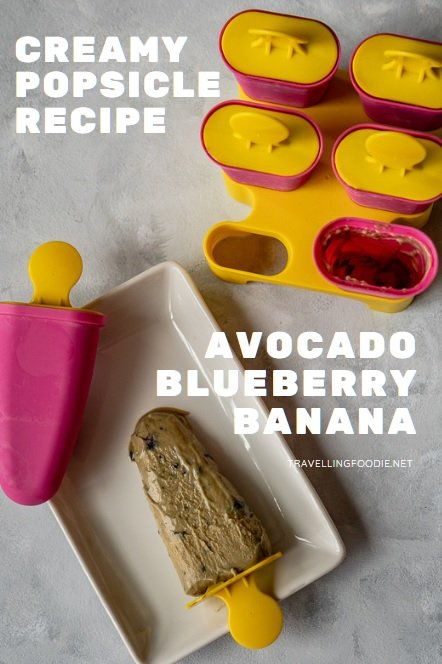 Creamy Popsicle Recipe with Avocado, Blueberry and Banana on TravellingFoodie.net