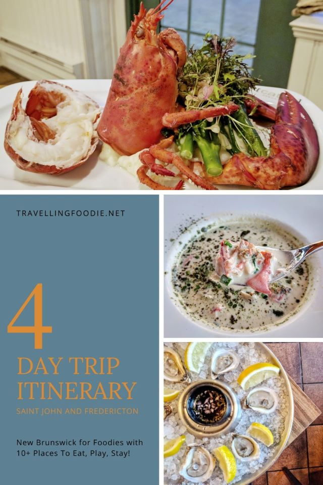 4 Day Trip Itinerary to Saint John and Fredericton, New Brunswick for Foodies with 10+ Places To Eat, Play, Stay on Travelling Foodie