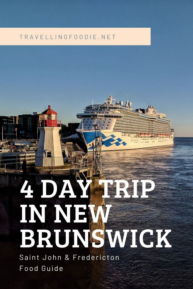 4 Day Trip in New Brunswick - Saint John and Fredericton Food Guide on Travelling Foodie