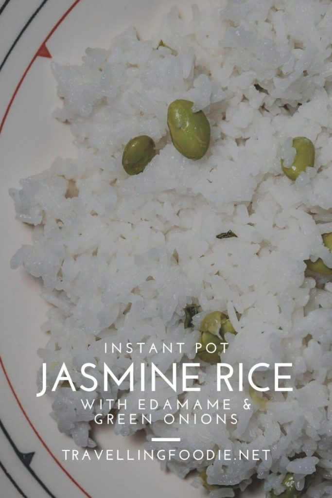 Instant Pot Jasmine Rice with Edamame and Green Onions Recipe on Travelling Foodie.net