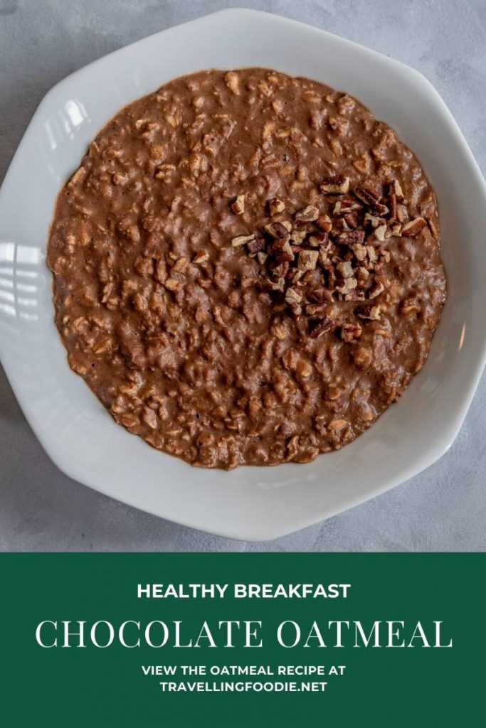 Healthy Breakfast: Chocolate Oatmeal Recipe on Travelling Foodie.net
