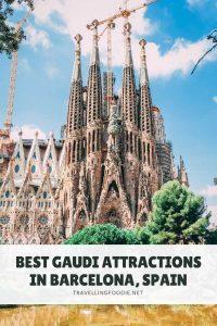 Best Gaudi Attractions in Barcelona, Spain on TravellingFoodie.net