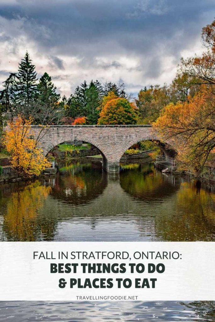 Fall in Stratford, Ontario: Best Things To Do & Places To Eat on TravellingFoodie.net