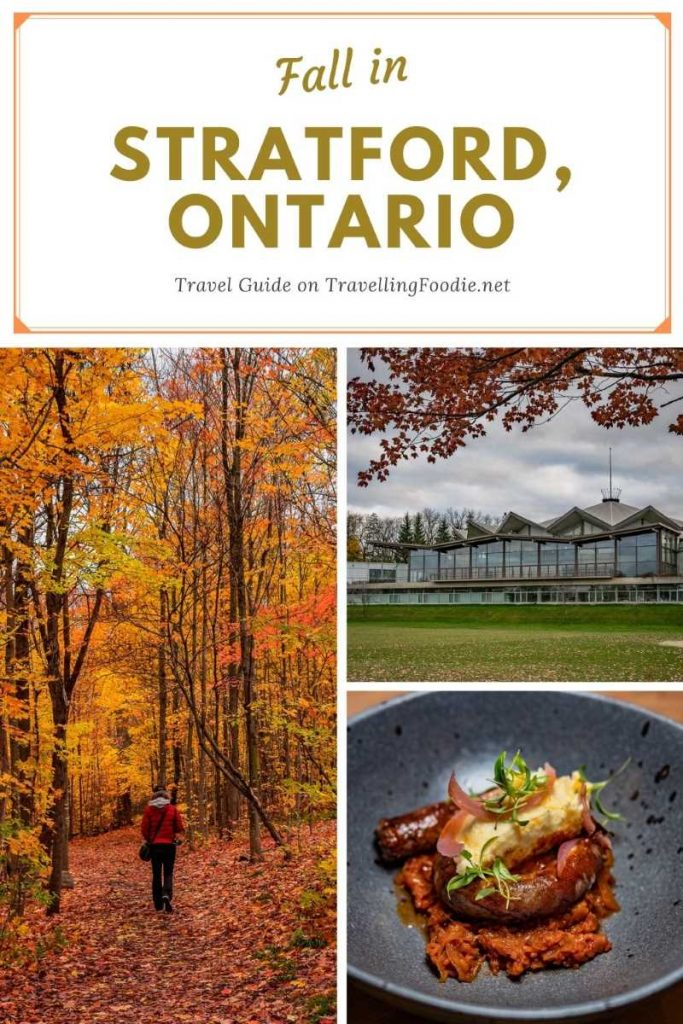 Fall in Stratford, Ontario - Travel Guide on TravellingFoodie.net