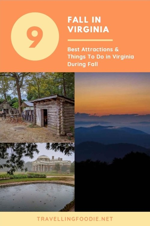 Fall in Virginia - 9 Best Things To Do & Attractions in Virginia during Fall