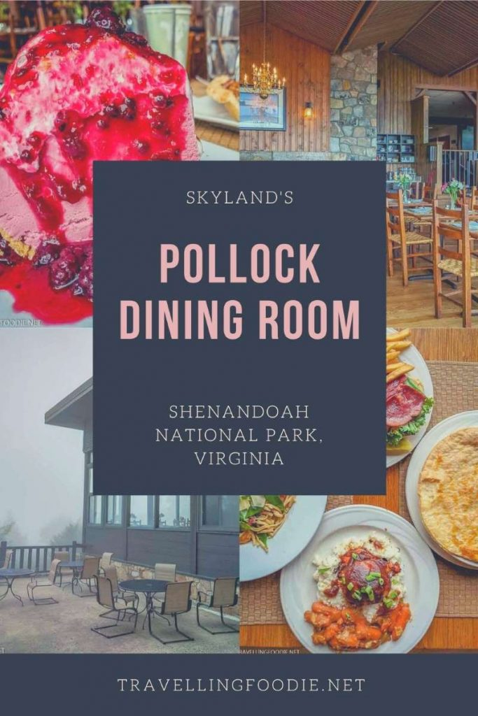Skyland's Pollock Dining Room in Shenandoah National Park, Virginia - Read the review on TravellingFoodie.net