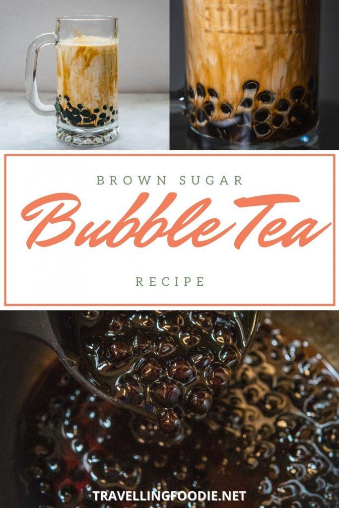 Brown Sugar Bubble Tea Recipe - TravellingFoodie.net