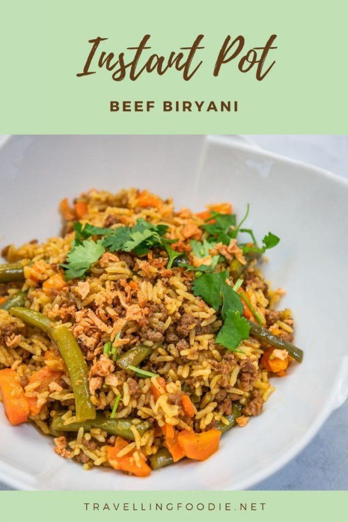 Instant Pot Beef Biryani Recipe on TravellingFoodie.net