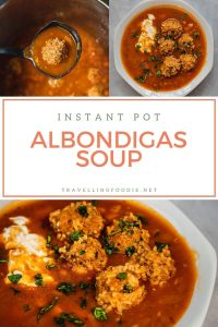 Instant Pot Albondigas Soup - Mexican Meatball Stew Recipe on TravellingFoodie.net